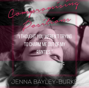 Compromising Positions Promo #2. Entangled Publishing LLC.